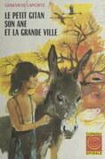 Le petit Gitan, son âne et la grande ville