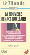 La nouvelle menace nucléaire