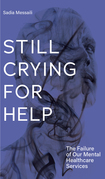 Still Crying for Help