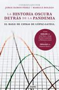 La historia oscura detrás de la pandemia