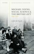 Michael Young, Social Science, and the British Left, 1945-1970