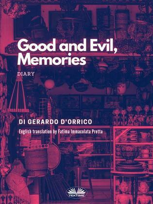 Good And Evil, Memories