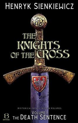 The Knights of the Cross. Volume I
