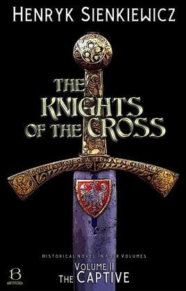 The Knights of the Cross. Volume II
