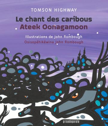 Le chant des caribous • Ateek Oonagamoon