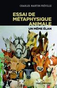 Essai de métaphysique animale - Un même élan