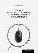 Ethique et droits de l'Homme dans notre société du numérique