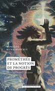 Prométhée et la notion de progrès