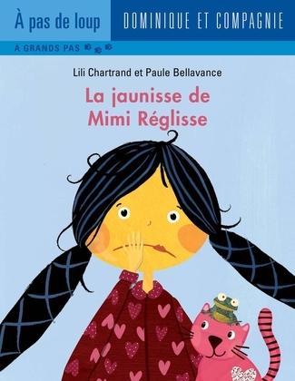 La jaunisse de Mimi Réglisse