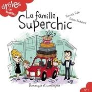 La famille Superchic