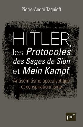 Hitler, les « Protocoles des Sages de Sion » et « Mein Kampf »