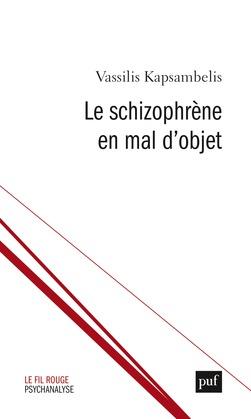 Le schizophrène en mal d'objet