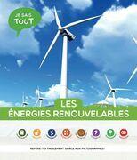 Je sais tout: Les énergies renouvelables