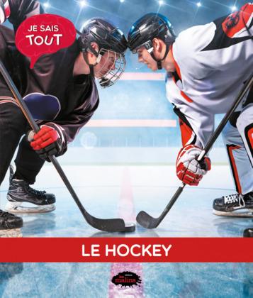 Je sais tout: Le hockey