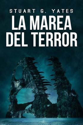 La Marea Del Terror