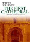 The First Cathedral