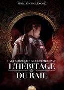 L'Héritage du Rail