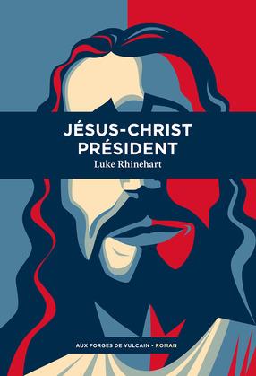 Jésus-Christ Président