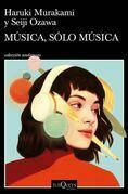 Música, sólo música