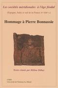 Les sociétés méridionales à l'âge féodal (Espagne, Italie et sud de la France Xe-XIIIe siècle)