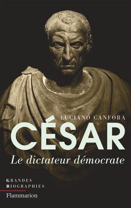 César. Le dictateur démocrate