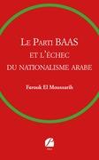 Le Parti BAAS et l'échec du nationalisme arabe