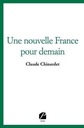 Une nouvelle France pour demain