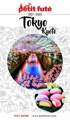 TOKYO - KYOTO 2020/2021 Petit Futé
