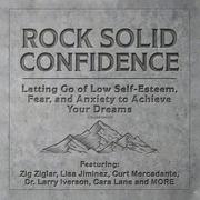 Rock Solid Confidence