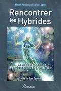 Rencontrer les hybrides