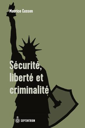 Sécurité, liberté et criminalité