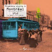Première visite à Montréal
