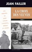 La croix des veuves - Tome 2