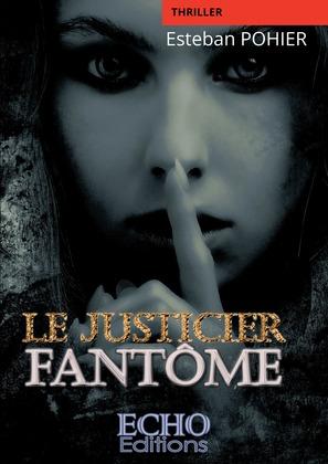Le Justicier Fantôme