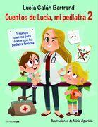 Cuentos de Lucía, mi pediatra 2