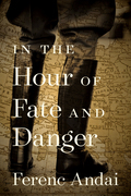 In the Hour of Fate and Danger