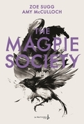 The Magpie Society #1