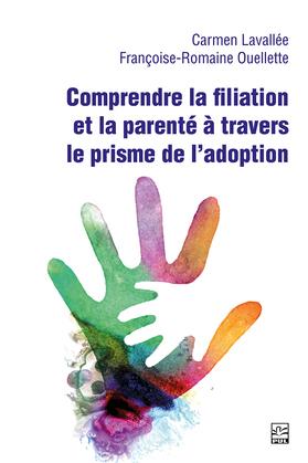 Comprendre la filiation et la parenté à travers le prisme de l'adoption
