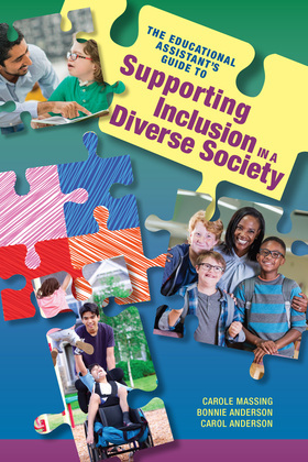 The Educational Assistant's Guide to Supporting Inclusion in a Diverse Society