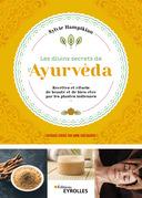 Les divins secrets de l'Ayurvéda