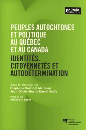 Peuples autochtones et politique au Québec et au Canada