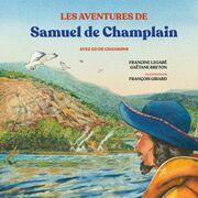 Les aventures de Samuel de Champlain