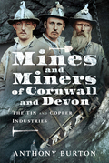 Mines and Miners of Cornwall and Devon
