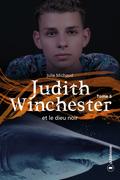 Judith Winchester et le dieu noir - Tome 6