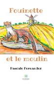 Fouinette et le moulin