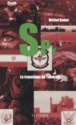 SPY n°2 Le transfuge de Téhéran