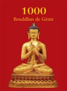 1000 Bouddhas de Génie