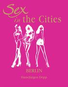 Sex in the Cities. Vol 2 (Berlin)