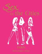 Sex in the Cities. Vol 3 (Paris)