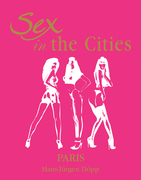 Sex in the Cities. Vol 3 (Paris)
